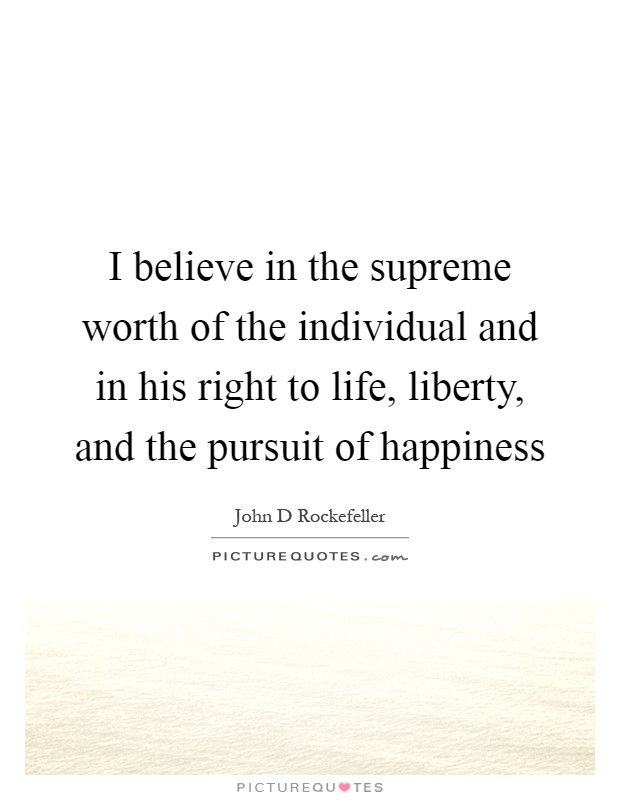 individual pursuit of happiness psy 220 5 the pursuit and promotion of happiness 51 normative issues the last set of questions we will examine centers on the pursuit of happiness, both individual and collective.