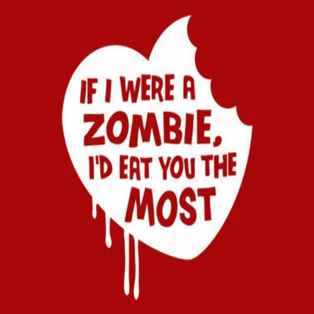 Quotes About Zombie Love : Zombie Quotes Zombie Sayings Zombie Picture Quotes - 612x612 - jpeg