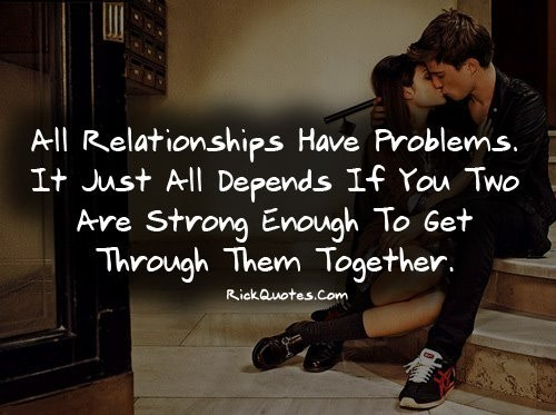Relationship Problem Quote | Quote Number 625513 | Picture