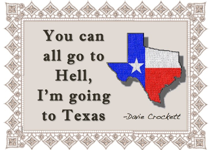 Texas Quote 4 Picture Quote #1