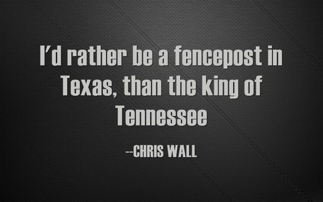 Texas Quote 8 Picture Quote #1