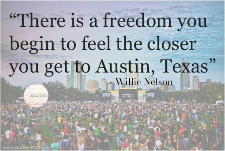 Austin Texas Quote 1 Picture Quote #1