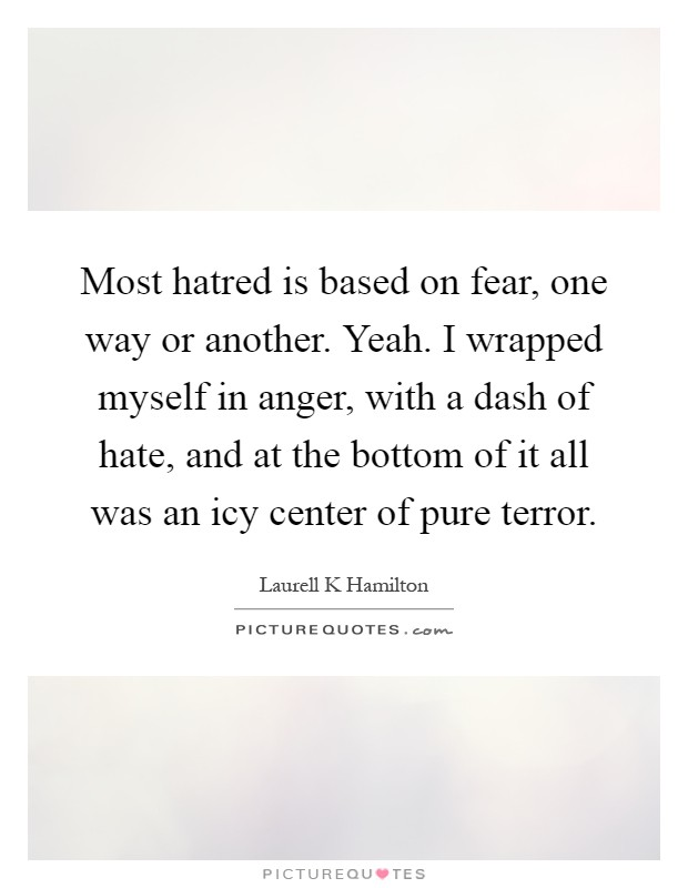 Quotes Of Anger And Hatred: Dash Picture Quotes