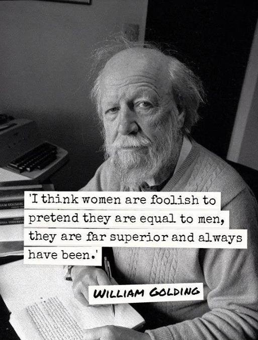 I think women are foolish to pretend they are equal to men, they are far superior and always have been Picture Quote #1
