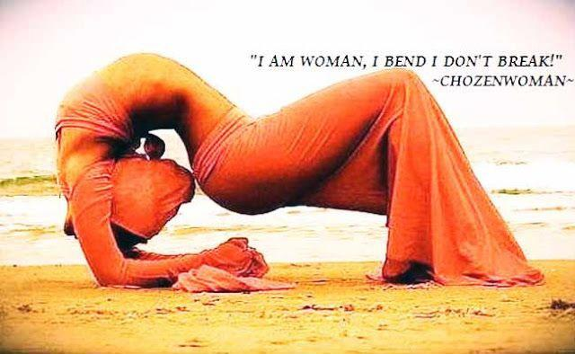 I am woman, I bend I don't break Picture Quote #1