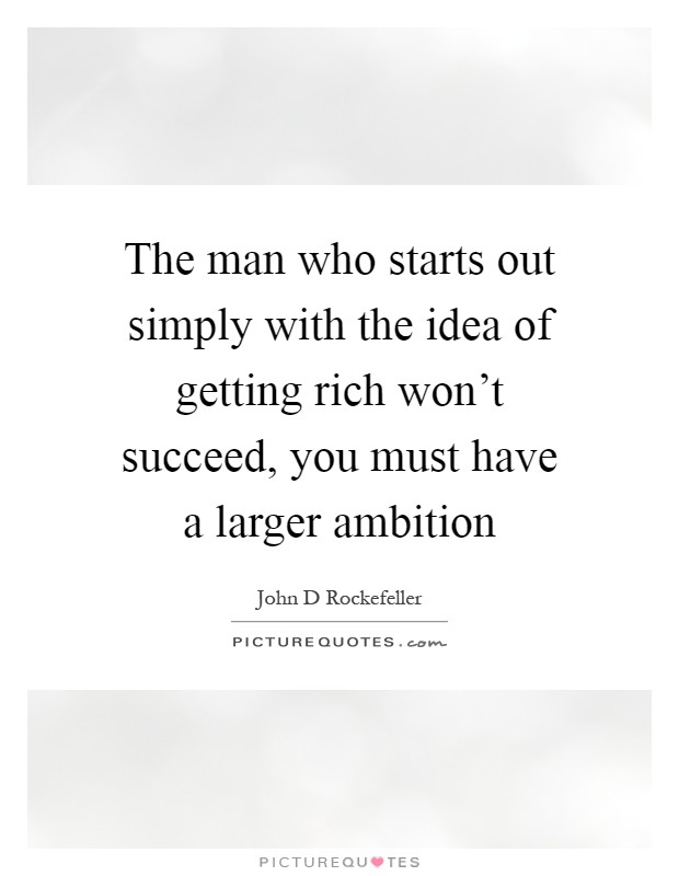 John D Rockefeller Quotes Sayings 83 Quotations