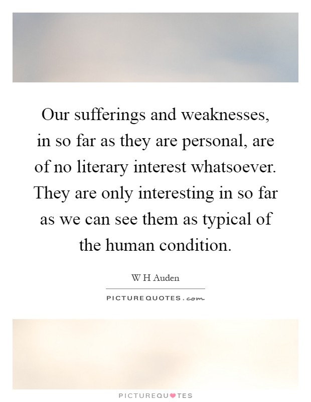 Our Sufferings And Weaknesses In So Far As They Are Personal Picture Quotes