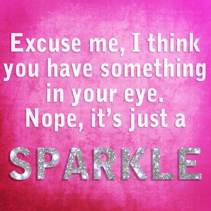 Sparkle Quote 3 Picture Quote #1