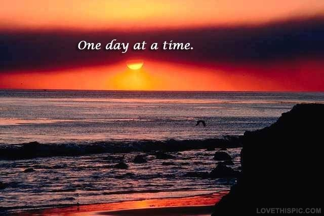 One Day At A Time Quote 7 Picture Quote #1