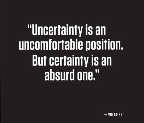 Uncertainty Quote 1 Picture Quote #1