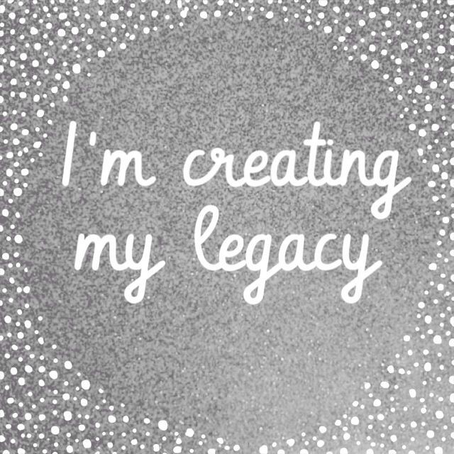 Legacy Quotes: Legacy Picture Quotes
