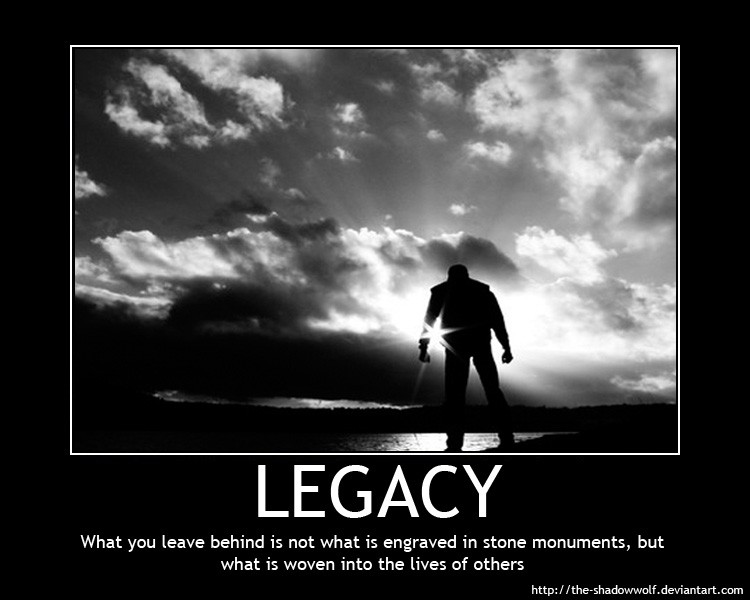 Legacy Quotes | Inspirational Legacy Quote Quote Number 630615 Picture Quotes