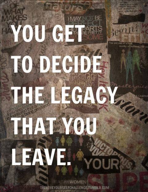 Legacy Quote 9 Picture Quote #1