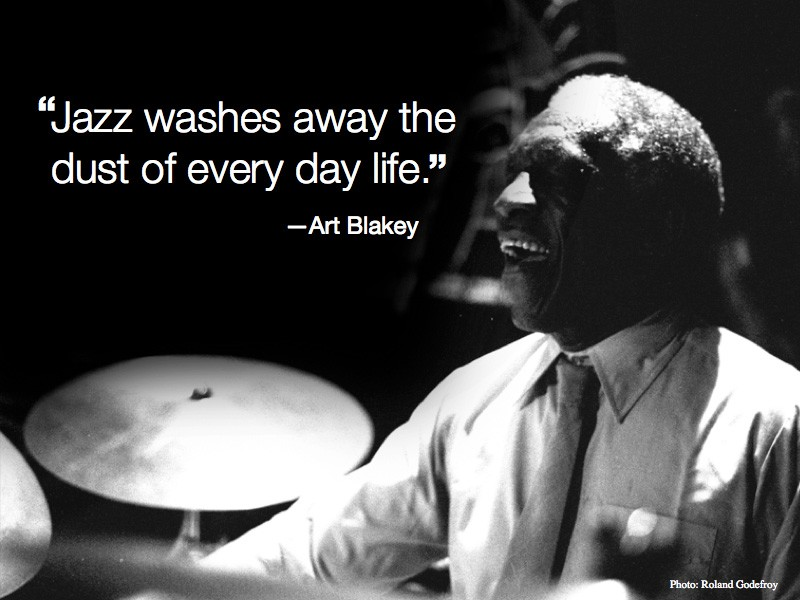 Quote About Jazz Music: Jazz Picture Quotes