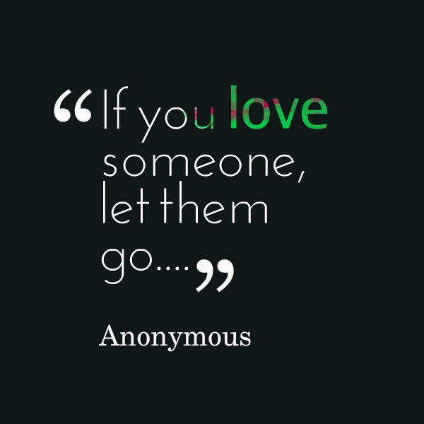 If You Love Someone Quotes & Sayings