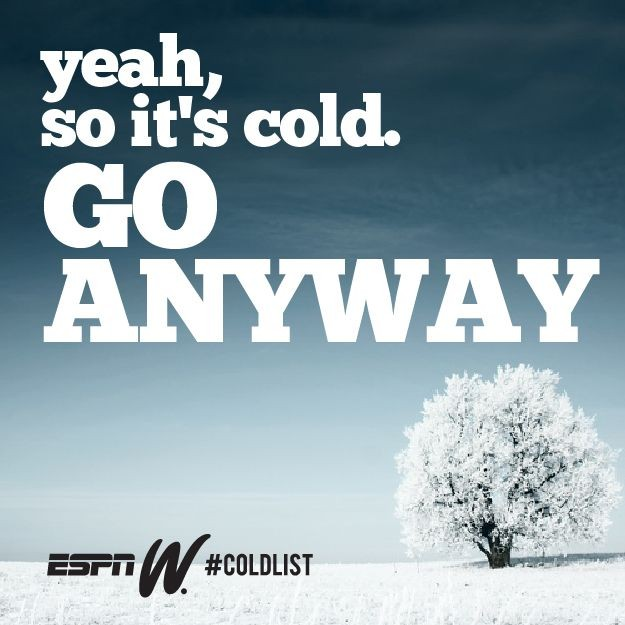 Cold Weather Quote Motivational 1 Picture Quote #1