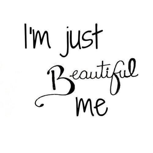 I Am Beautiful Quote 5 Picture Quote #1