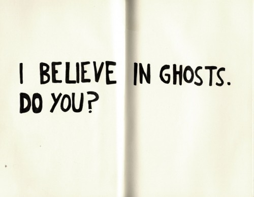 Ghost Quote 3 Picture Quote #1