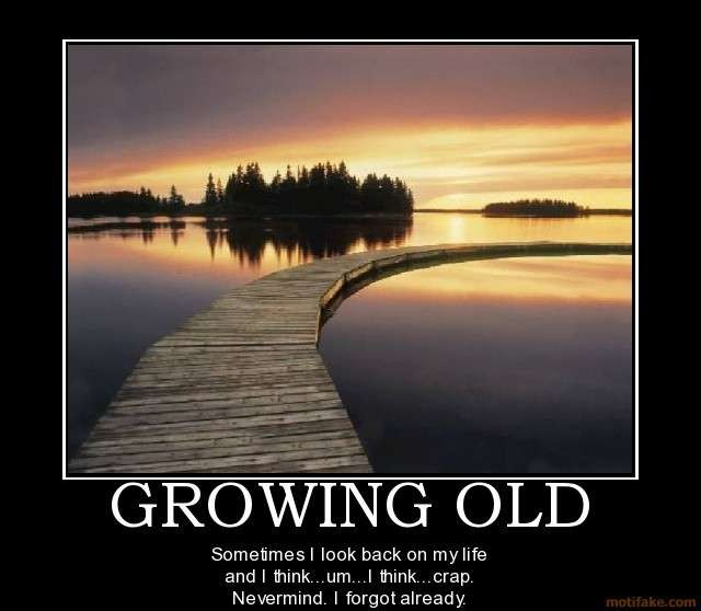 Getting Old Quote 9 Picture Quote #1