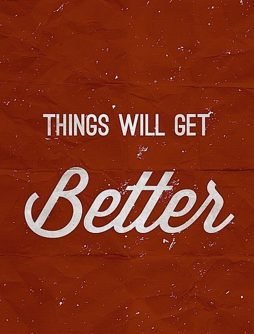 Get Better Quote 2 Picture Quote #1