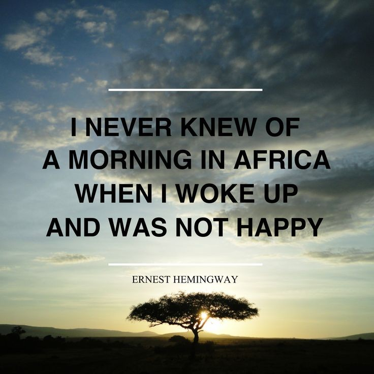 African Quote Ernest Hemingway 1 Picture Quote #1