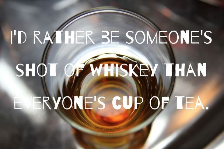Shot Of Whiskey Quote 1 Picture Quote #1
