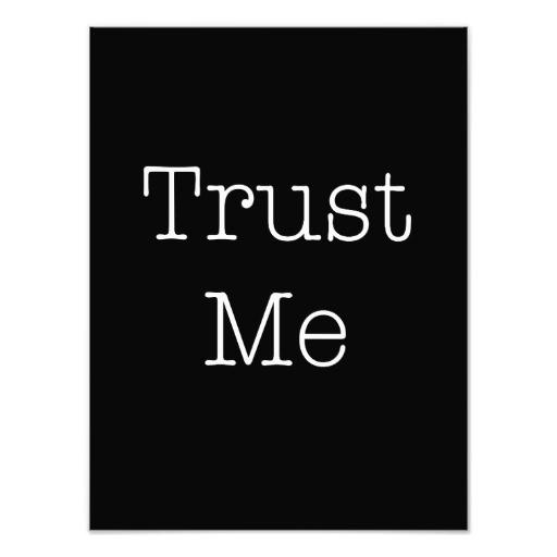 Trust Me Quote 6 Picture Quote #1