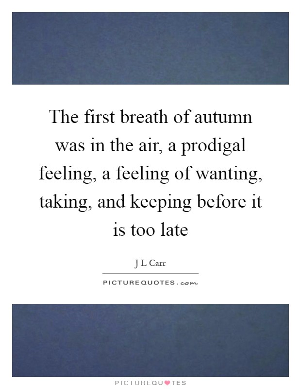 A Breath Too Late Quotes