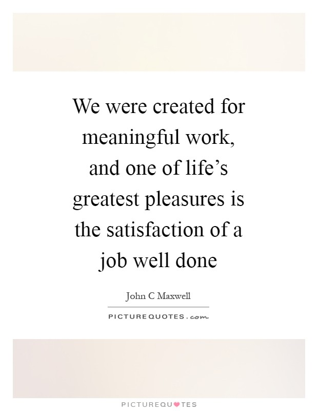 Job Well Done Quotes & Sayings