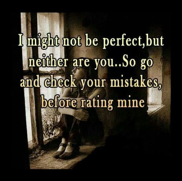 I May Not Be Perfect Quote 1 Picture Quote #1