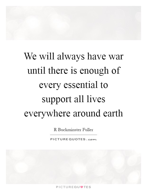 The Bible says wars and rumors of wars...so does this mean our world will end with war?