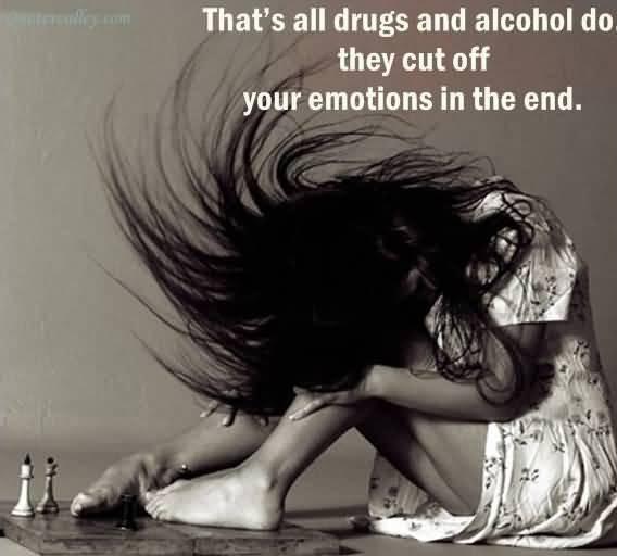 Drug Addiction Quote 10 Picture Quote #1