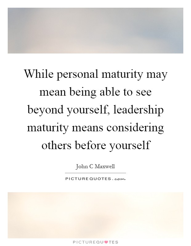 the meaning of maturity Maturity n means: the state or quality of being mature ripeness full development as, the maturity of corn or of grass maturity of judgment the maturity of a plan more meanings / definitions of maturity or words, sentences containing maturity.