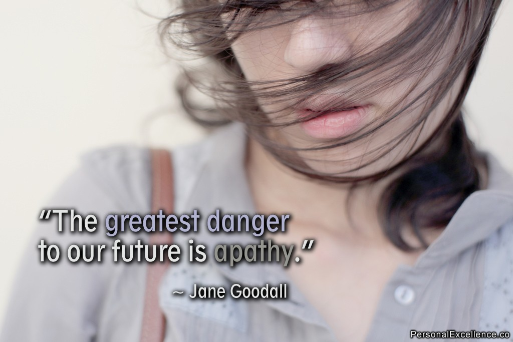 Apathy Quote 1 Picture Quote #1