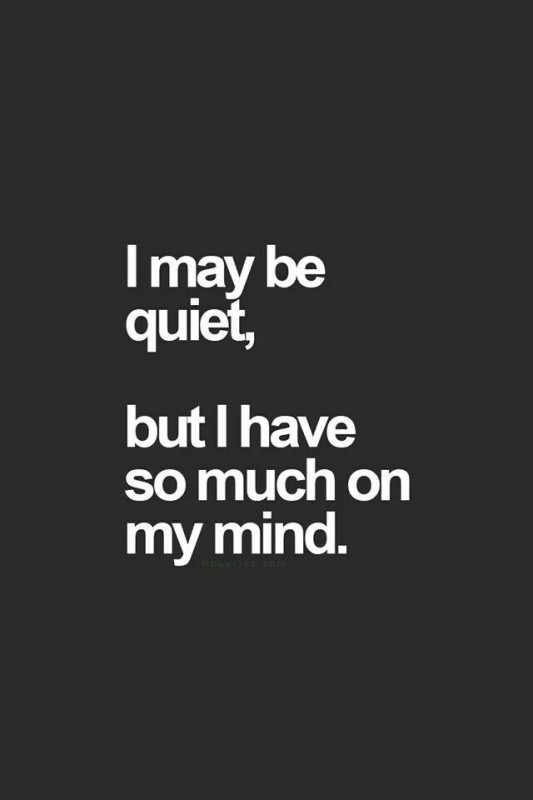 I May Be Quiet Quote 1 Picture Quote #1