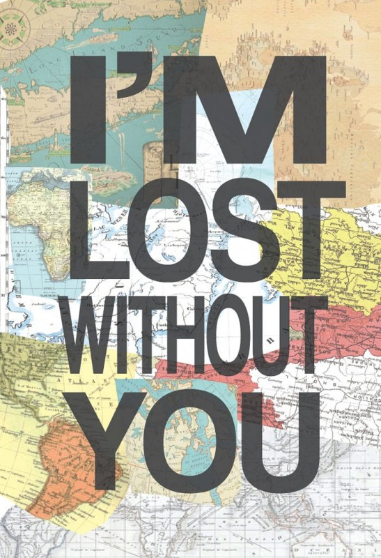 Im Lost Without You Quote 1 Picture Quote #1