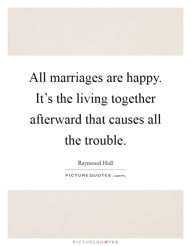 Living Together Quotes & Sayings   Living Together Picture ...