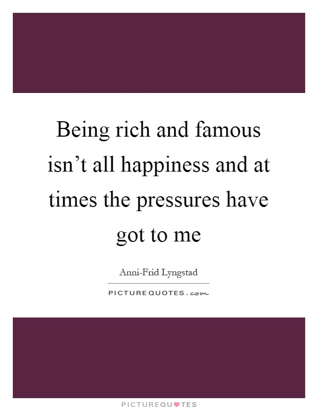 essay about being rich to being famous Being a celebrity or simply being famous has its own advantages and disadvantages if you have a single ounce of doubt whether celebrities are actually rich.