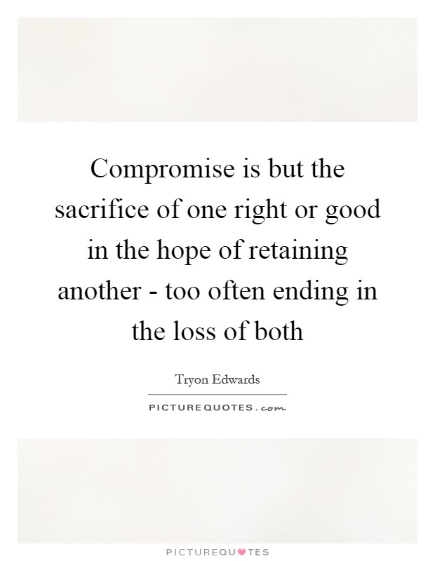 sacrifice vs compromise