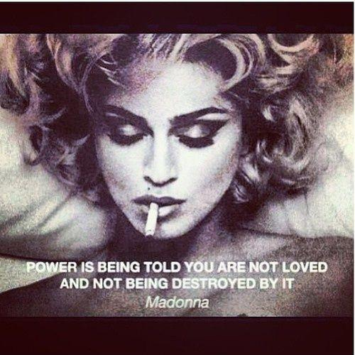 Power is being told you are not loved and not being destroyed by it Picture Quote #1