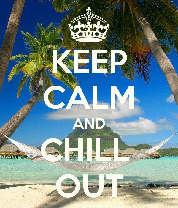 Keep calm and chill out Picture Quote #1