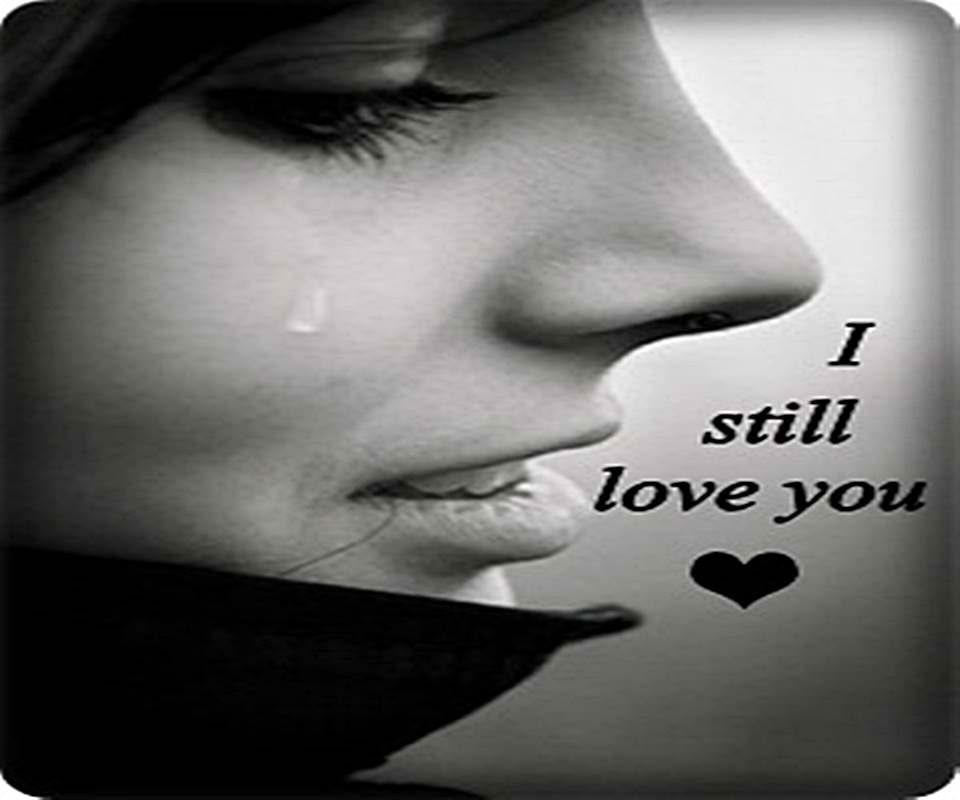 I still love you Picture Quote #1