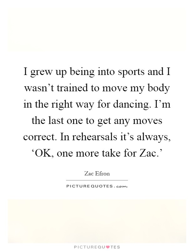 zac efron quotes - photo #17
