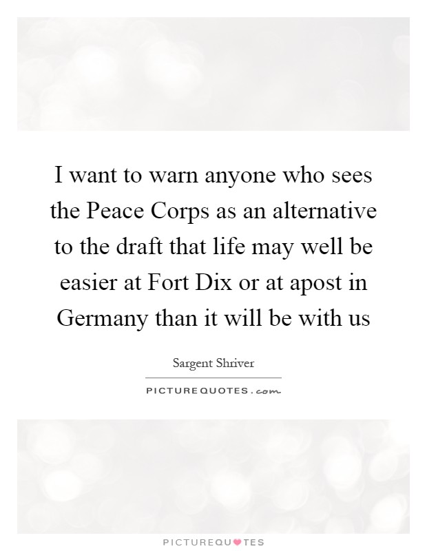 I Want To Warn Anyone Who Sees The Peace Corps As An Alternative