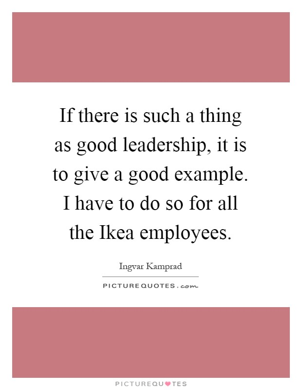 Ingvar Kamprad Leadership Essay