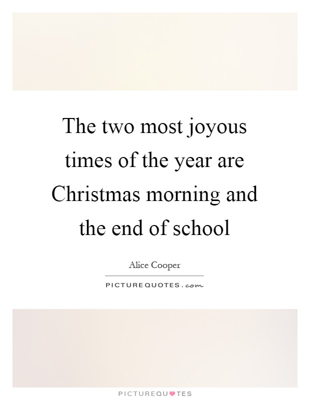 School Year End Quotes & Sayings | School Year End Picture Quotes