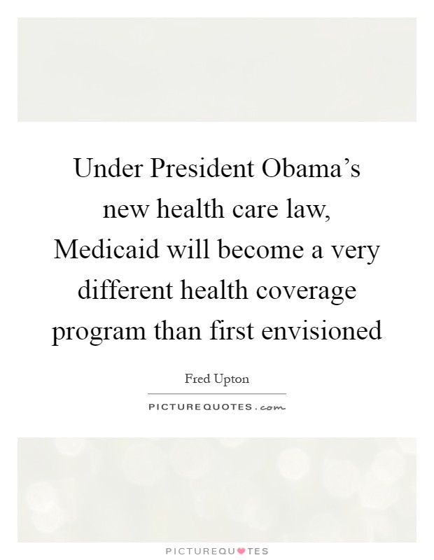 Medicaid Quotes | Medicaid Sayings | Medicaid Picture Quotes