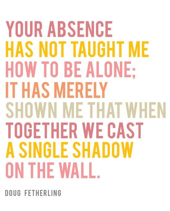 Absence Quote Love 1 Picture Quote #1