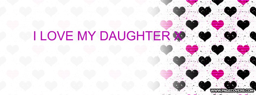 I Love My Daughter Quote For Facebook 1 Picture Quote #1