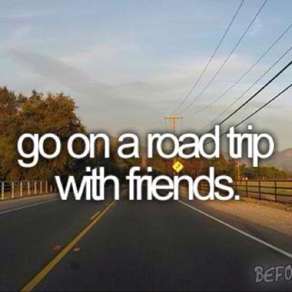 Road Trip Quote 1 Picture Quote #1